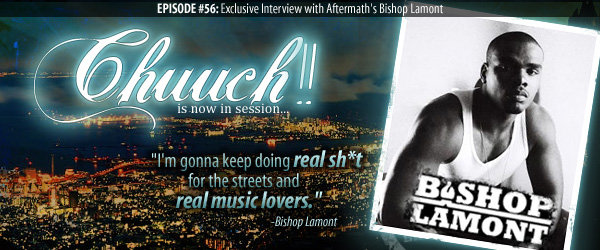 Episode #56 ft. Bishop Lamont- 
